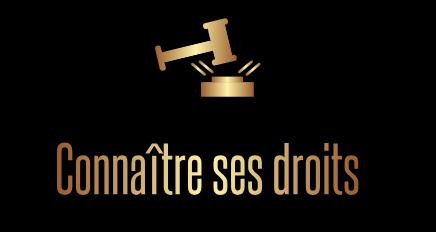 Connaître ses Droits - Informations juridique